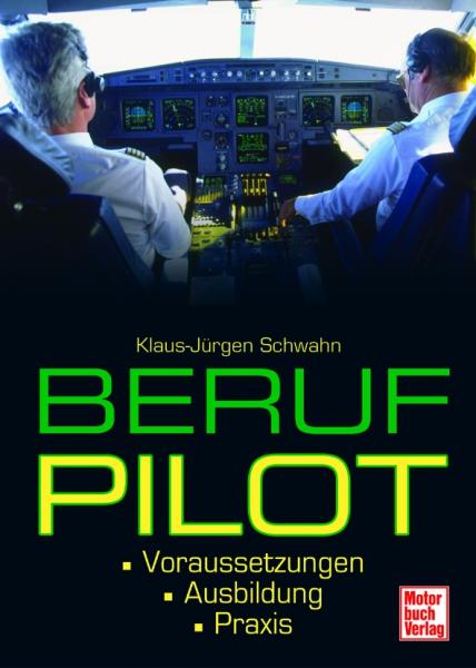 beruf pilot voraussetzungen ausbildung alltag from
